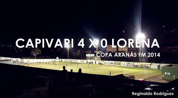 Copa Aranãs 2014 - Capivari 4 x 0 Lorena - Foto Reginaldo Rodrigues - Blog RegisCap1 (2)
