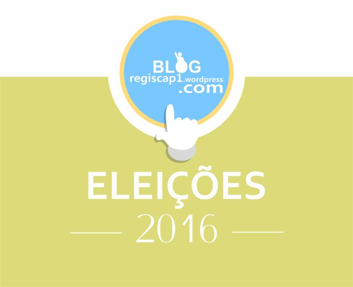 eleições 2016 - BLOG REGISCAP1